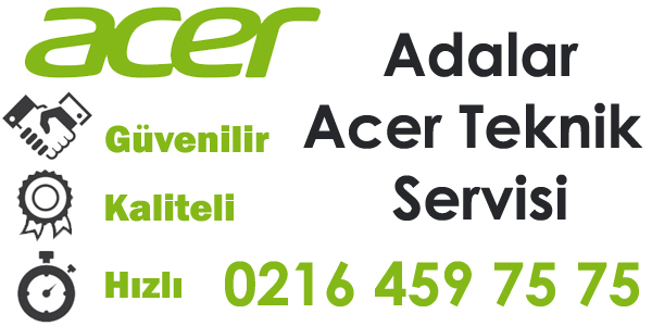 Adalar Acer Servisi