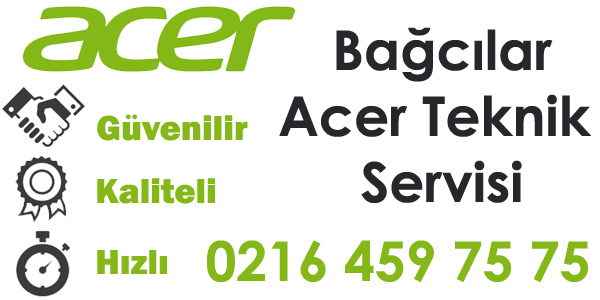 Bağcılar Acer Servisi