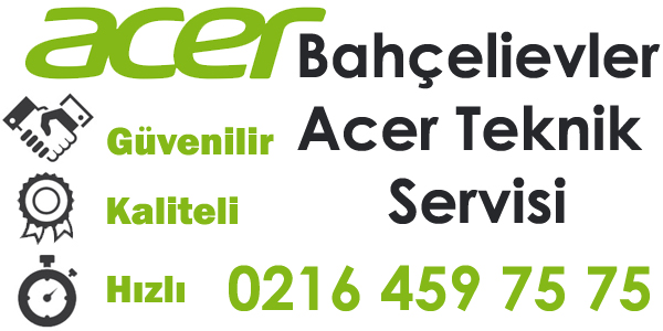 Bahçelievler Acer Servisi