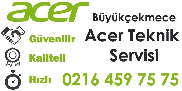Büyükçekmece Acer Servisi