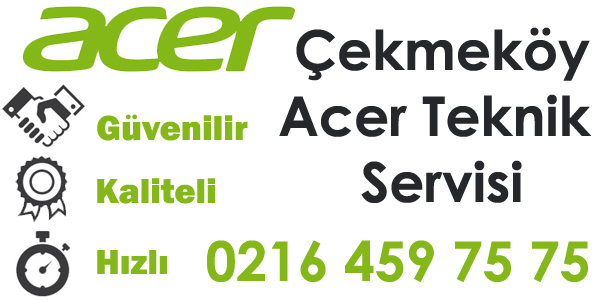 Çekmeköy Acer Servisi