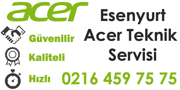 Esenyurt Acer Servisi