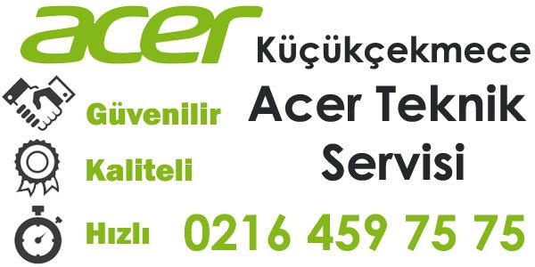 Küçükçekmece Acer Servisi