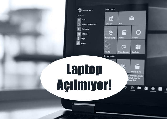 Laptop Açılmıyor