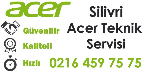 Silivri Acer Servisi