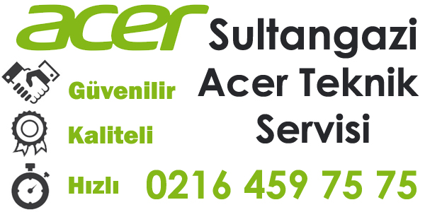 Sultangazi Acer Servisi