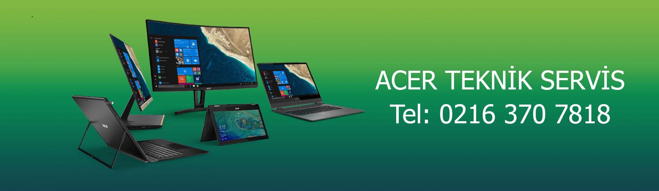Kadıköy Acer Teknik Servisi