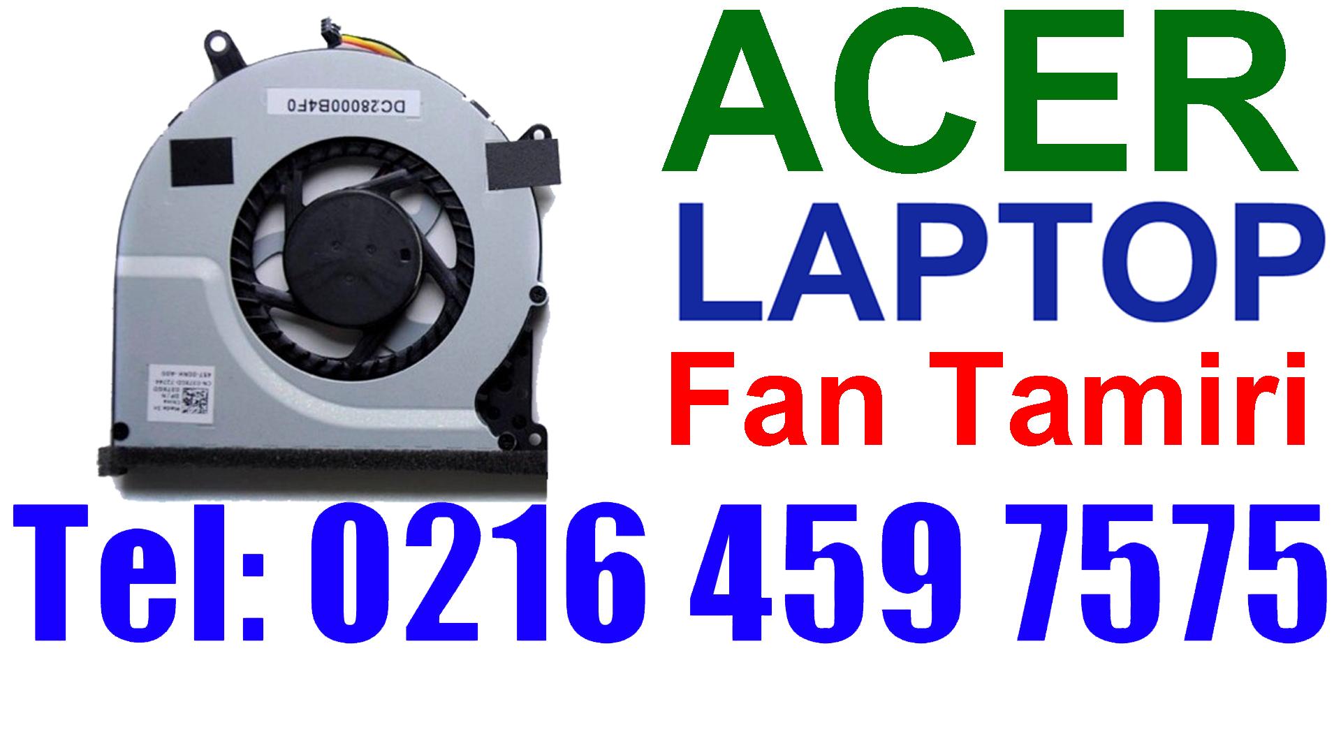 Acer Laptop Fan Tamiri ve Değişimi
