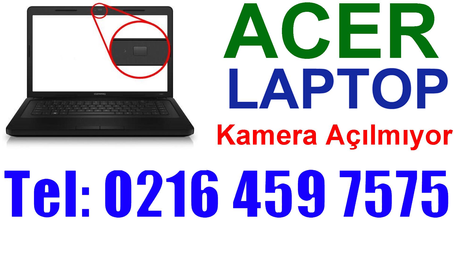 Acer Laptop Kamera Çalışmıyor