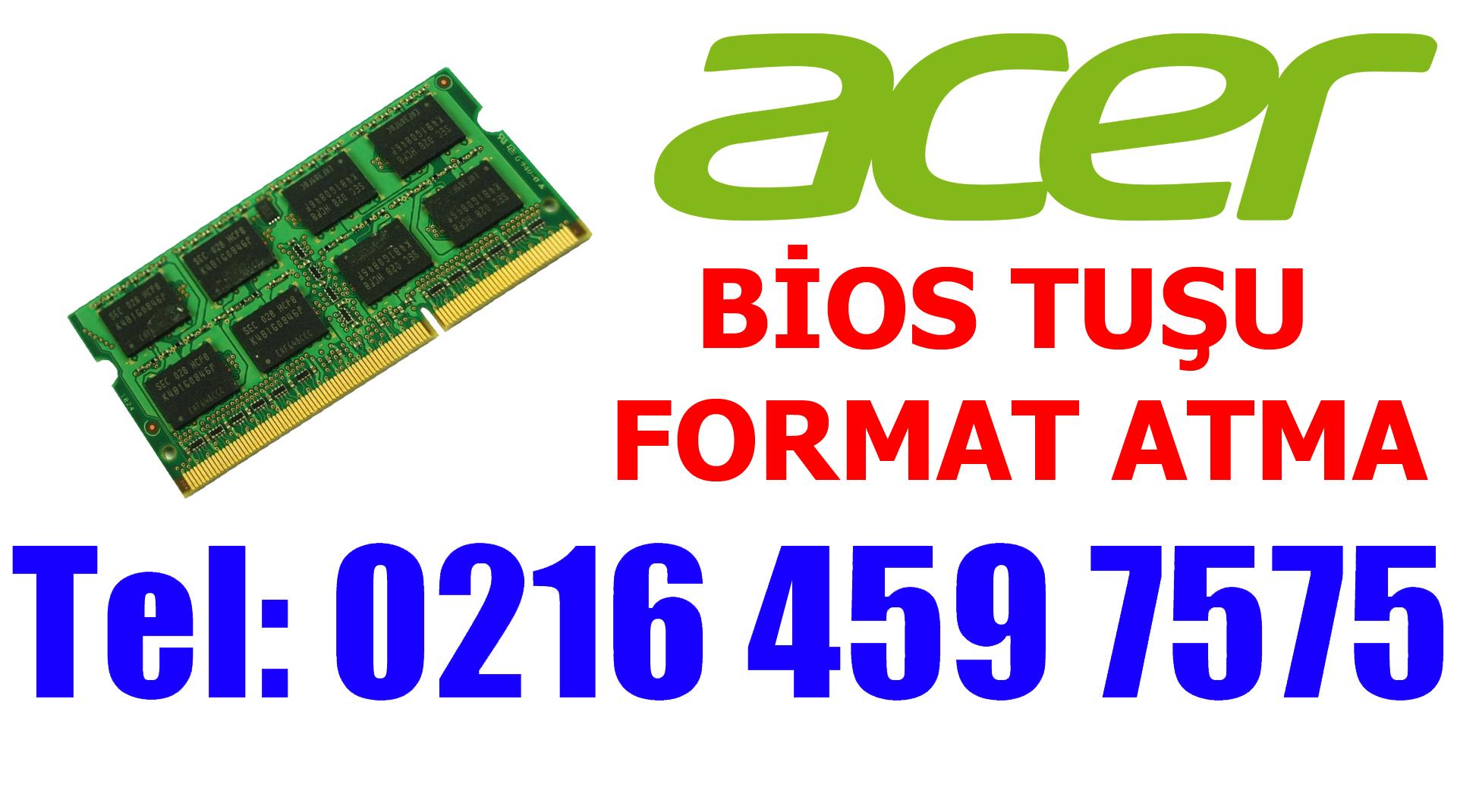 Acer Laptop Bios Tuşu ve Format