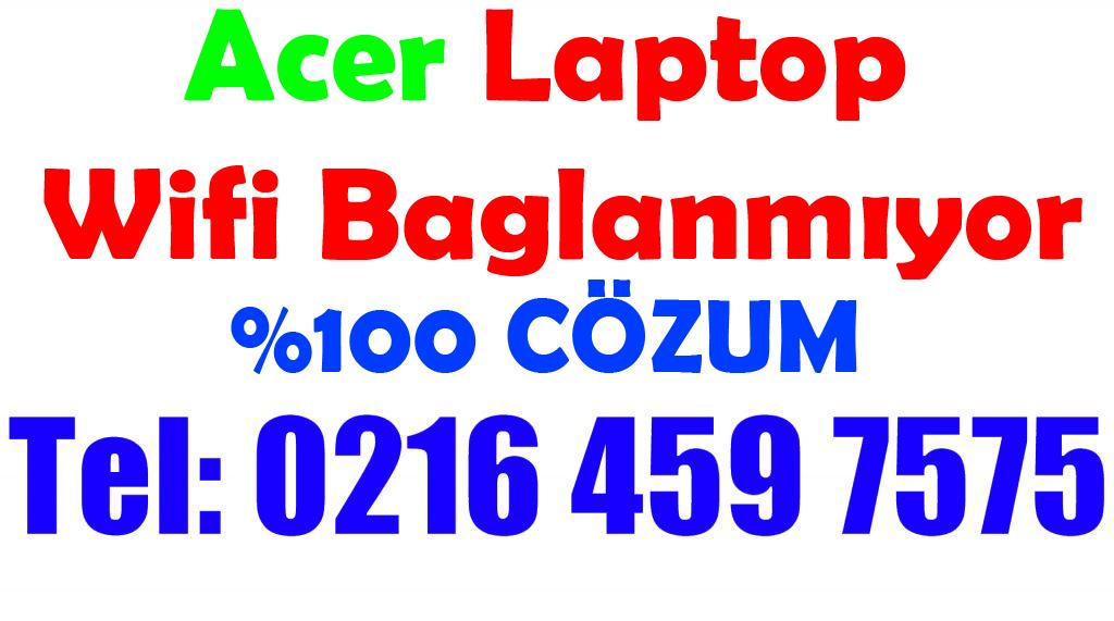 Acer Laptop Wifi Bağlanmıyor !! Tamiri Çözümü