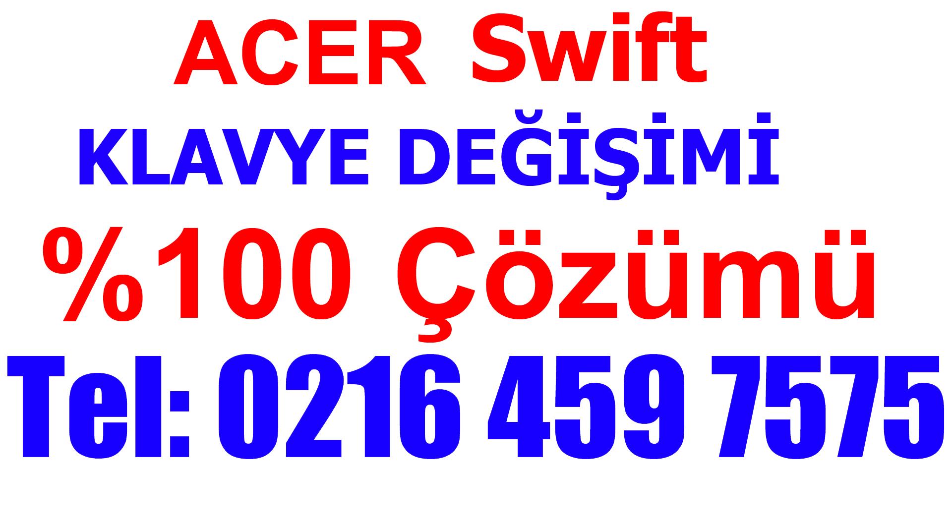 Acer Swift Klavye Değişimi